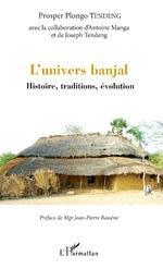 L'UNIVERS BANJAL  Histoire, traditions, évolution