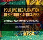 POUR UNE DÉSALIÉNATION DES ÉTUDES AFRICAINES