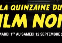 La Quinzaine du Film Noir commence mardi 1er septembre !