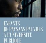 ENFANTS DE PAYSANS PAUVRES À L'UNIVERSITÉ PUBLIQUE