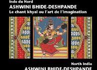 Ashwini Bhide-Deshpande  Le chant khyāl ou l'art de l'imagination