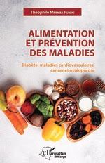ALIMENTATION ET PRÉVENTION DES MALADIES  Diabète, maladies cardiovasculaires, cancer et ostéoporose