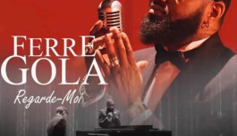 NOUVEAUTE : Ferré Gola « Regarde moi »