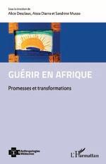 GUÉRIR EN AFRIQUE  Promesses et transformations