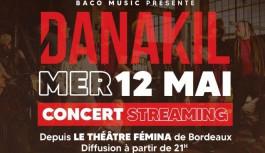 DANAKIL – Concert en streaming – Théâtre Fémina Bordeaux