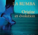 La rumba Origine et évolution