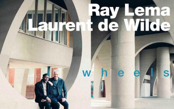 Ray LEMA & Laurent DE WILDE   présentent » WHEELS»   -duo piano-