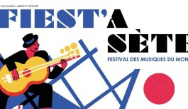 Festival Fiest'A Sete Rendez-vous du 23 juillet au 6 août 2021 pour cette 24° édition