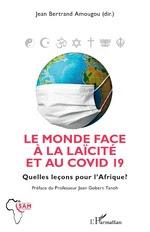 Le monde face à la laïcité et au COVID 19